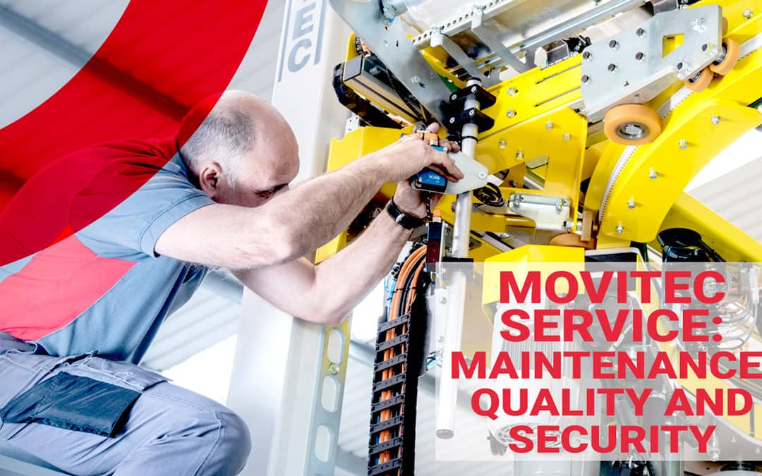 Movitec Service: maintenance, quality and security